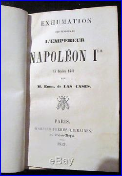 Exhumation des cendres de l'Empereur Napoléon 1er 15 octobre 1840 LAS CASES 1853