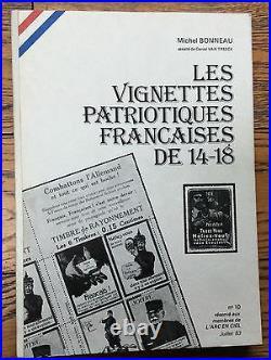 LIVRE RARE M. Bonneau VIGNETTES PATRIOTIQUES FRANÇAISES DE 14-18 Arc en Ciel 1983