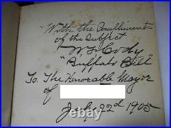 UNIQUE Livre dédicacé par BUFFALO BILL en 1905. Le Dernier des grands Eclaireurs
